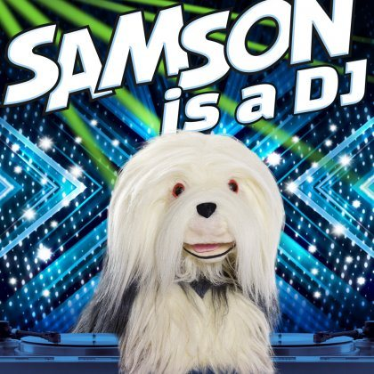 Samson & Gert - Samson is a DJ