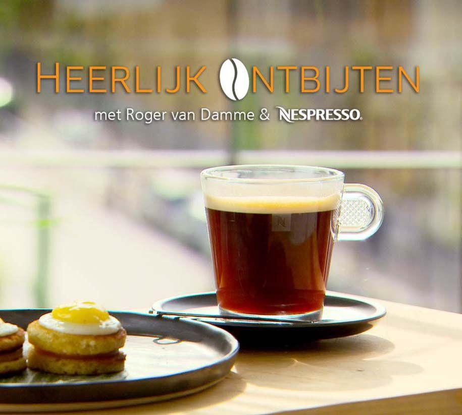 Heerlijk Ontbijten – met Roger van Damme en Nespresso